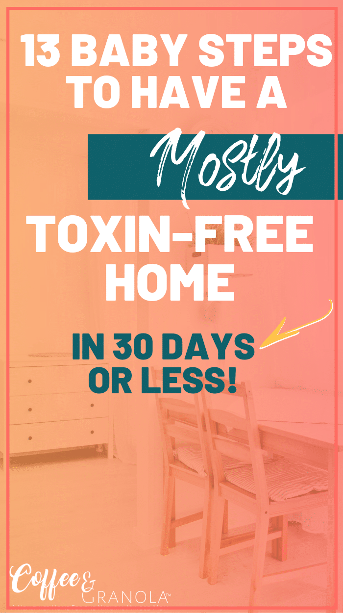 Removing harmful toxins from your home can be overwhelming but it doesn't have to be! These baby steps will help your family be more non-toxic the simplest way! #nontoxic #natural #essentialoils #naturalhome